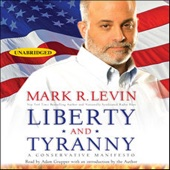 Liberty and Tyranny: A Conservative Manifesto (Unabridged) - Mark R. Levin Cover Art