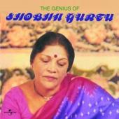 The Genius Of Shobha Gurtu