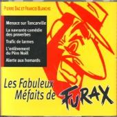 Les fabuleux méfaits de Furax