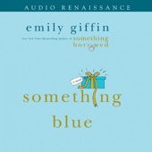 Emily Giffin - Something Blue (Unabridged)  artwork