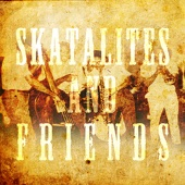 Skatalites and Friends
