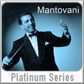 Mantovani - Platinum Series