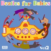 Beatles for Babies, Vol. 2