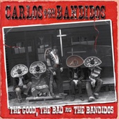 The Good, The Bad and the Bandidos