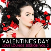 Valentine's Day - Love Lounge, Vol. 2 (Volume 2)