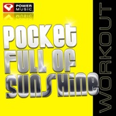 Pocket Full of Sunshine (Workout Mix)
