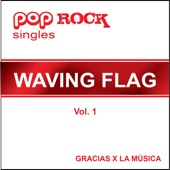 Waving flag - Gracias x La Música