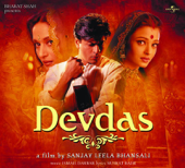 Devdas (Original Motion Picture Soundtrack)