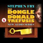 The Dongle of Donald Trefusis: Episode 2