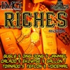 Riches Riddim, 2011