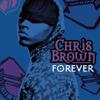 Chris Brown - Forever kunstwerk