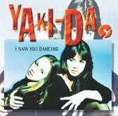 I Saw You Dancing - Yaki-Da