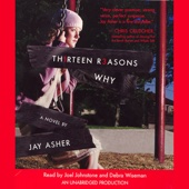 Thirteen Reasons Why (Unabridged) - Jay Asher Cover Art