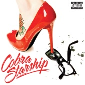 You Make Me Feel... (feat. Sabi) - Cobra Starship