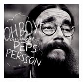 Peps Persson - Oh Boy bild