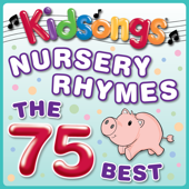 Nursery Rhymes - The 75 Best