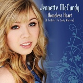 Homeless Heart - Jennette McCurdy