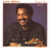 The Blues Is Alright - Little Milton