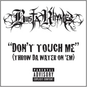 Don't Touch Me (Throw Da Water on 'Em) - Single cover art