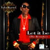 Let It Be (The Remake) - Single, 2010