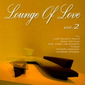 Lounge of Love, Vol. 2 (The Chillout Songbook)