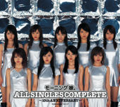 Morningmusume。All Singles Complete - 10th Anniversary