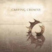 Casting Crowns - Who Am I artwork