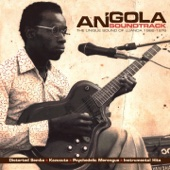 Angola Soundtrack - The Unique Sound of Luanda (1968-1976)