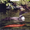 Loons, Sounds of the Earth