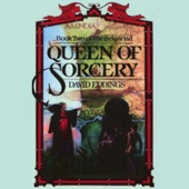 David Eddings - Queen of Sorcery: The Belgariad, Book 2 (Unabridged)  artwork