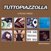 Tutto Piazzolla - Il Re del Tango