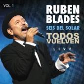 Todos Vuelven - Live, Vol. 1 - Rubén Blades