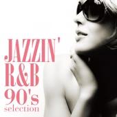 Jazzin' R&B - 90's selection -