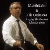 Mantovani & His Orchestra Playing The Greatest Classical Pieces