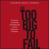 Too Big to Fail (Unabridged) - Andrew Ross Sorkin Cover Art