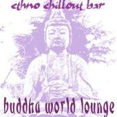 Buddha World Lounge - Ethno Chillout Bar