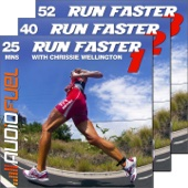 Run Faster With Coaching from Chrissie Wellington: Interval Training With Run Faster 1, 2 & 3