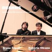 Brahms - Opera Integrale Delle Sonate Per Violino E Pianoforte