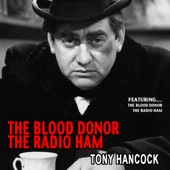 The Blood Donor-the Radio Ham - Tony Hancock