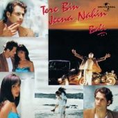 Tere Bin Jeena Nahin - Bali Brahmbhatt