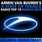 A State of Trance Radio Top 15 - March 2010 (Including Classic Bonus Track) cover art