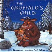 Gruffalo's Child (Unabridged) [Unabridged  Fiction] - Julia Donaldson