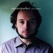 Every Day I Love - Squarepusher
