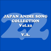 Japan Animesong Collection, Vol. 22 (Anison・Japan)