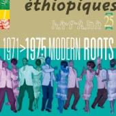 Ethiopiques, Vol. 25 - Modern Roots (1971-1975)