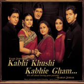 Kabhi Khushi Kabhie Gham (Original Motion Picture Soundtrack)