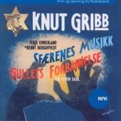 Knut Gribb (Gullets Forbannelse Og Sfærenes Musikk)