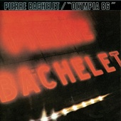 Pierre Bachelet : Olympia '86 (Live Olympia 1986)