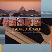 Falando de Amor - Famílias Caymmi e Jobim Cantam Antonio Carlos Jobim