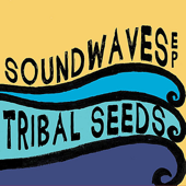 Download Tribal Seeds - In Your Eyes